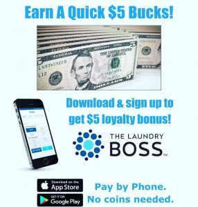 Download and Sign UP to get $5 Loyalty Bucks from Suncoast Laundromats
